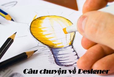 Câu chuyện về Designer